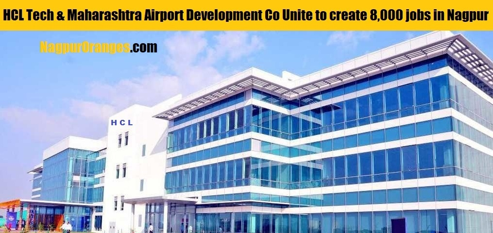 Photo of HCL Tech And Maharashtra Airport Development Co Unite to create 8,000 jobs in Nagpur