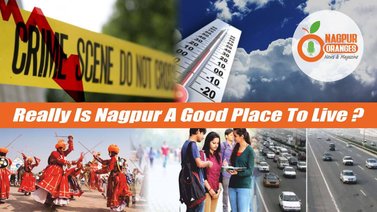 Photo of Really Is Nagpur A Good Place To Live ?