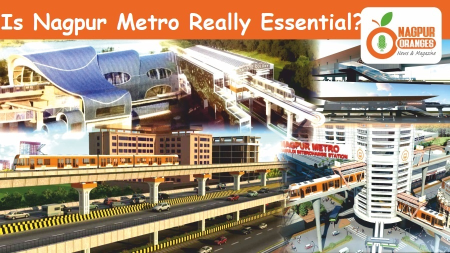 Photo of Is there any necessity for a metro project in Nagpur at present?