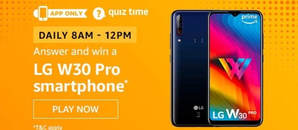 LG W30 Pro Today's Amazon Quiz Answer